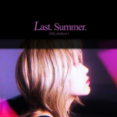 Last. Summer (Single) - Chohyun