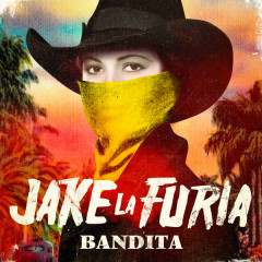 Bandita (Single) - Jake La Furia