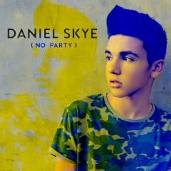 No Party - Daniel Skye