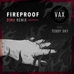 Fireproof (DIMA Remix)