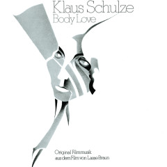 Body Love Original Soundtrack - Klaus Schulze