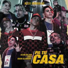 Pa Tu Casa (Single) - Kevin Roldan, Rauw Alejandro, Khea