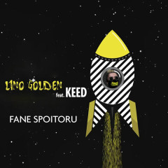 Fane Spoitoru (Single) - Lino Golden