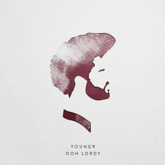 Ooh Lordy (Single) - Youngr
