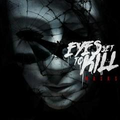Masks - Eyes Set To Kill
