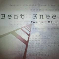 Terror Bird - Bent Knee