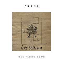 One Floor Down (Live Session) - Frans
