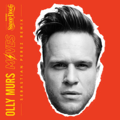 Moves (Sebastian Perez Remix) - Olly Murs, Snoop Dogg