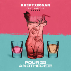 Pour Me Another One (Single) - Krept & Konan