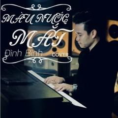 Màu Nước Mắt (Cover) (Single) - Đình Bình