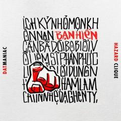 Bạn Hiền (Single) - Hazard Clique, Đạt Maniac