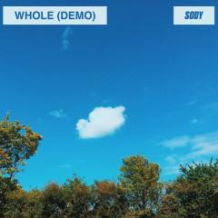 Whole (demo) - Sody