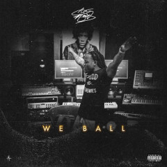 We Ball (Single) - Ace Hood