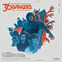 36 Dangers (Single) - Deepflow