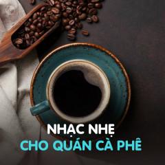 Nhạc Nhẹ Dành Cho Quán Cafe
