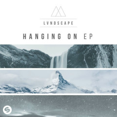 Hanging On (EP) - LVNDSCAPE
