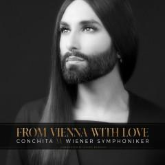 From Vienna with Love - Conchita Wurst,Wiener Symphoniker