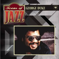Icons Of Jazz - George Duke