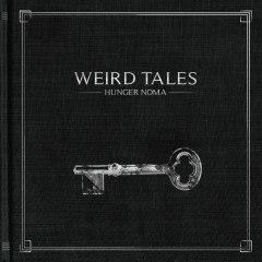 Weird Tales - Hunger Noma