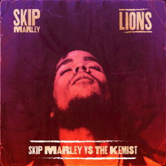 Lions (Skip Marley vs the Kemist)