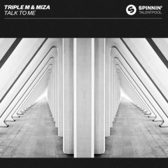 Talk To Me (Single) - Triple M, Miza