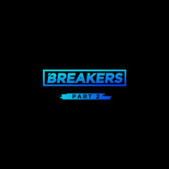 Breakers Part.2