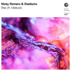 Rise (Single) - Nicky Romero, StadiumX