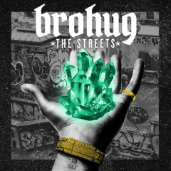 The Streets (EP) - Brohug