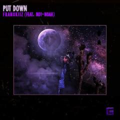 Put Down (Single) - Franskiiz