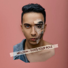That's Your Role (Single) - MÉLOVIN
