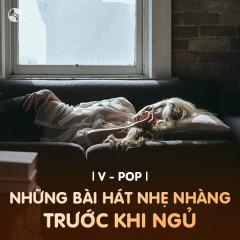 Những Bài Hát Nhẹ Nhàng Trước Khi Ngủ - Various Artists