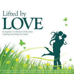 Lifted By Love - Various Artists