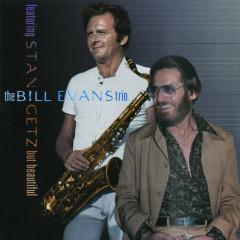 But Beautiful - Bill Evans Trio,Stan Getz