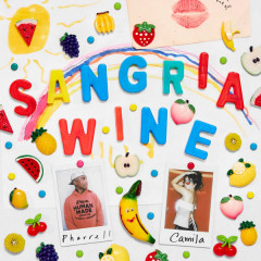 Sangria Wine (Single) - Pharrell Williams, Camila Cabello