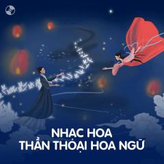 Nhạc Thần Thoại Hoa Ngữ - Various Artists