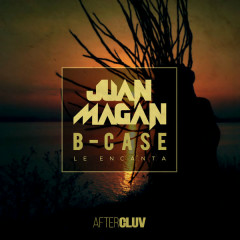 Le Encanta (Single) - Juan Magan, B-Case