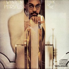 Think Of One ... - Wynton Marsalis