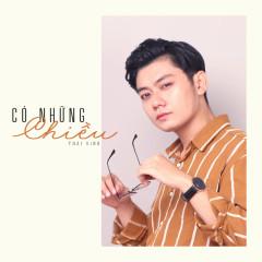 Có Những Chiều (Single) - Thái Đinh, Minh Cà Ri