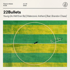 Young (As We'll Ever Be) - 22Bullets