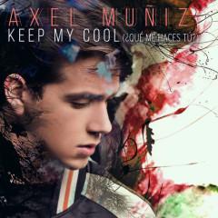 Keep My Cool (¿Qué Me Haces Tú) (Single)
