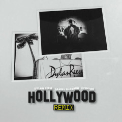 Hollywood (Remix) - Dylan Reese, Sammy Pharaoh, Eventide