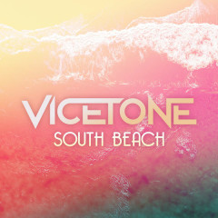 South Beach (Single) - Vicetone