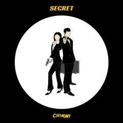 Secret (Single) - Chimmi