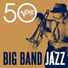 Big Band Jazz - Verve 50 - Various Artists