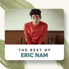 Những Bài Hát Hay Nhất Của Eric Nam - Eric Nam