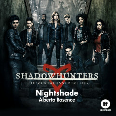 Nightshade (Shadowhunters: The Mortal Instruments OST)