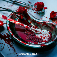 Rap Bruto (Single) - Residente, Nach