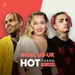 Nhạc US-UK Hot Tháng 01/2019