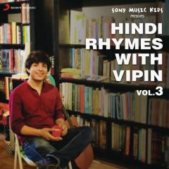 Hindi Rhymes with Vipin, Vol. 3