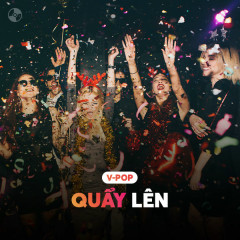 Quẩy Lên!!! - Various Artists